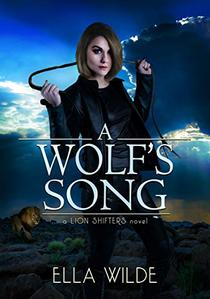 A Wolf's Song: a Lion Shifters novel