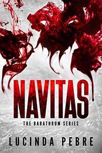 Navitas: The Barathrum Series