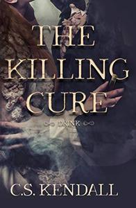 The Killing Cure: Drink