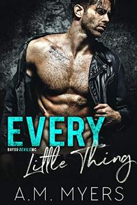 Every Little Thing: MC Romance