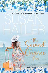 The Second Chance Inn: A Sweet Small Town Romance