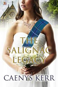 The Salignac Legacy: When love is the legacy.
