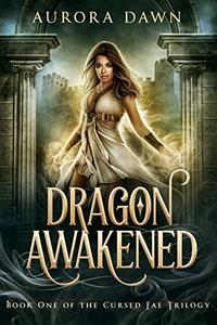Dragon Awakened: An Epic Fantasy Romance