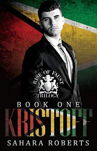 Kristoff: Rise of Faust, Book One: Social Rejects Syndicate