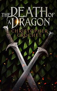 The Death of a Dragon: Prequel Short Story to The Loro Chronicles