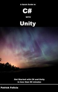 A Quick Guide to c# with Unity