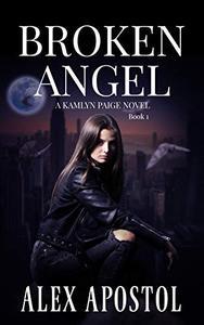 Broken Angel: A Kamlyn Paige Novel