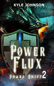 Power Flux: Phase Shift 2