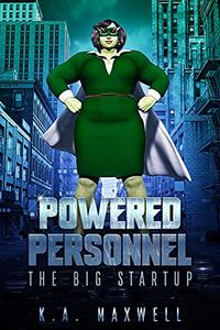 Powered Personnel: The Big Startup