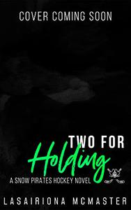 Two for Holding: