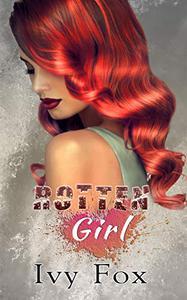 Rotten Girl: A Reverse Harem Mafia Romance