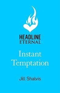 Instant Temptation