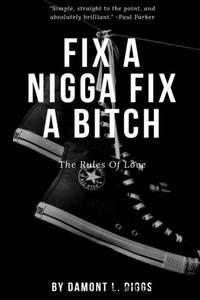 Fix A Nigga Fix A Bitch