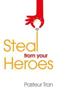 Steal From Your Heroes