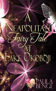 A Neapolitan Fairy Tale at Lake Okoboji