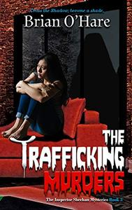 The Trafficking Murders