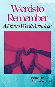 Words to Remember: A Printed Words Anthology