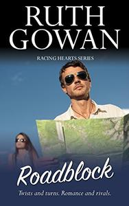 Roadblock: Twists and turns. Romance and rivals.