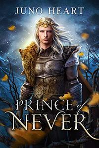 Prince of Never: A Fae Romance