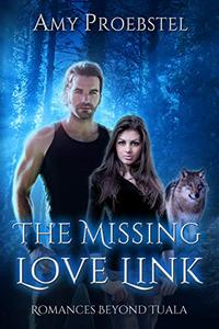 The Missing Love Link: A Clean Paranormal Romance