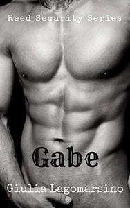 Gabe: A Reed Security Romance