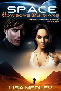 Space Cowboys & Indians
