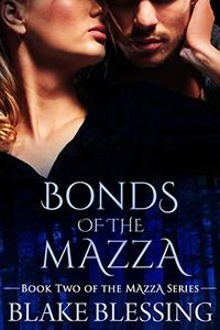 Bonds of the Mazza: A Paranormal Romance