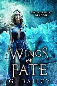 Wings of Fate: A Reverse Harem Paranormal Romance.