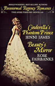 Cinderella's Phantom Prince and Beauty's Mirror