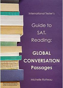 Guide to SAT Reading: Global Conversation Passages