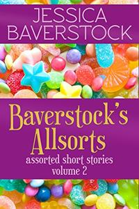 Baverstock's Allsorts Volume 2: A Short Story Collection