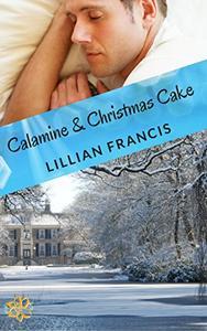 Calamine & Christmas Cake