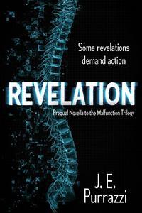 Revelation: Prequel Novella to the Malfunction Trilogy