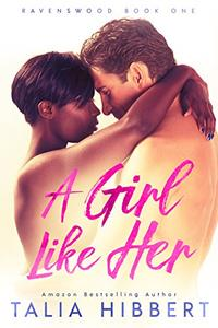 A Girl Like Her: A Small Town Romance