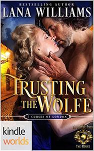 World of de Wolfe Pack: Trusting the Wolfe (Kindle Worlds Novella)