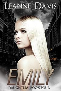 Emily (Daughters, Book #4)