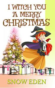 I witch you a Merry Christmas