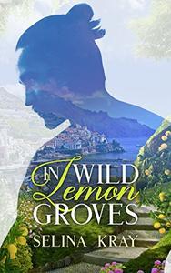 In Wild Lemon Groves