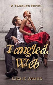 Tangled Web: Tangled #1