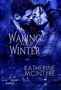 Waking for Winter