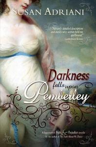 Darkness Falls Upon Pemberley: A Supernatural Pride and Prejudice Novella