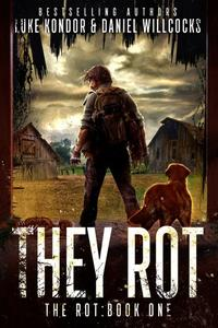 They Rot