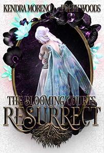 Resurrect: A High Fantasy Reverse Harem