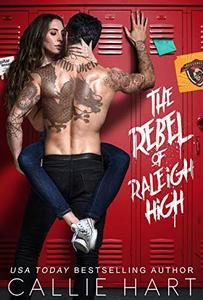 The Rebel of Raleigh High