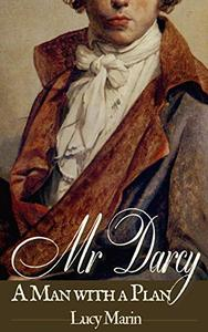 Mr Darcy: A Man with a Plan