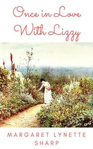 Once in Love With Lizzy: A 'Pride and Prejudice' Variation Vignette