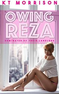 Owing Reza: Dominated By Their Landlord