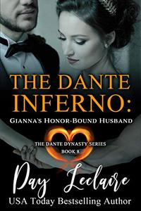 Gianna's Honor-Bound Husband (The Dante Dynasty Series: Book #8): The Dante Inferno