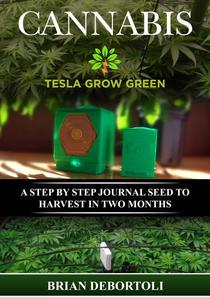 Cannabis Tesla Grow Green
