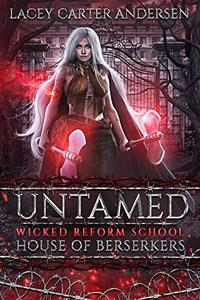 Untamed: House of Berserkers: A Reverse Harem Romance